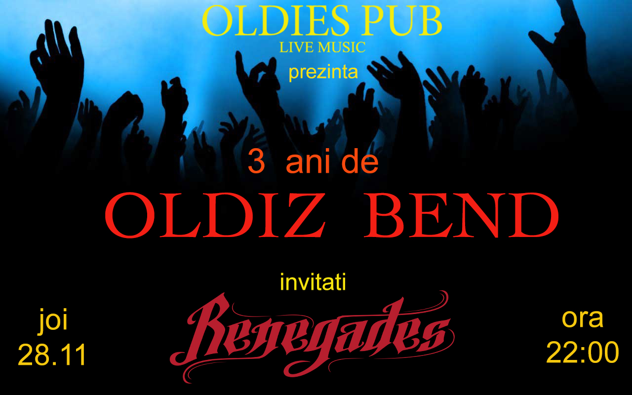 3 ANI DE OLDIZ BEND