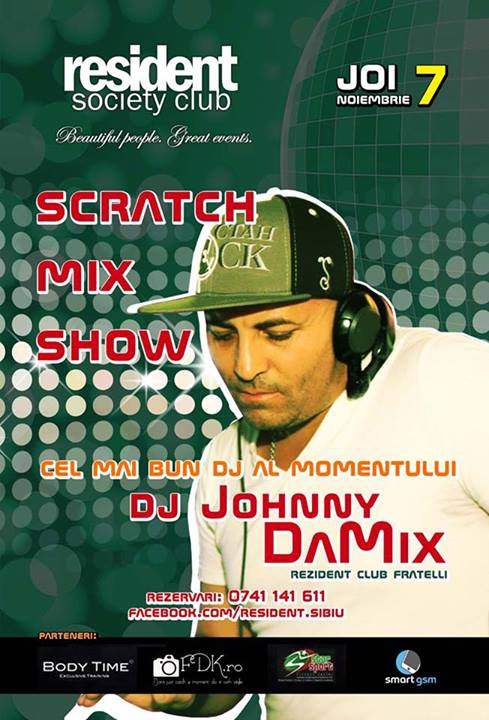 SCRATCH MIX SHOW cu Dj Johnny DaMix