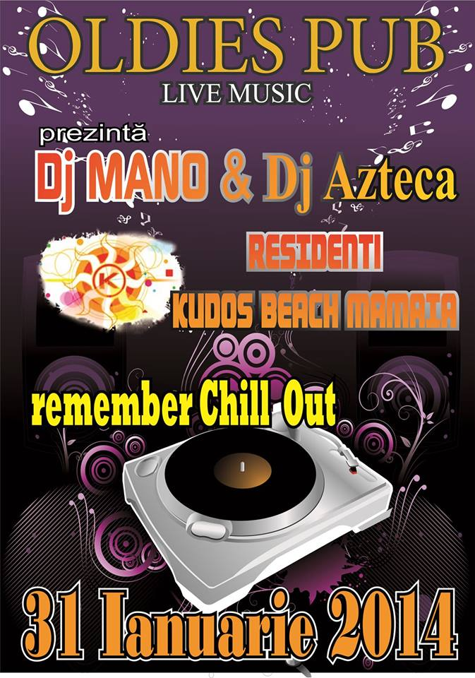 Remember Chill Out cu DJ MANO & DJ AZTECA