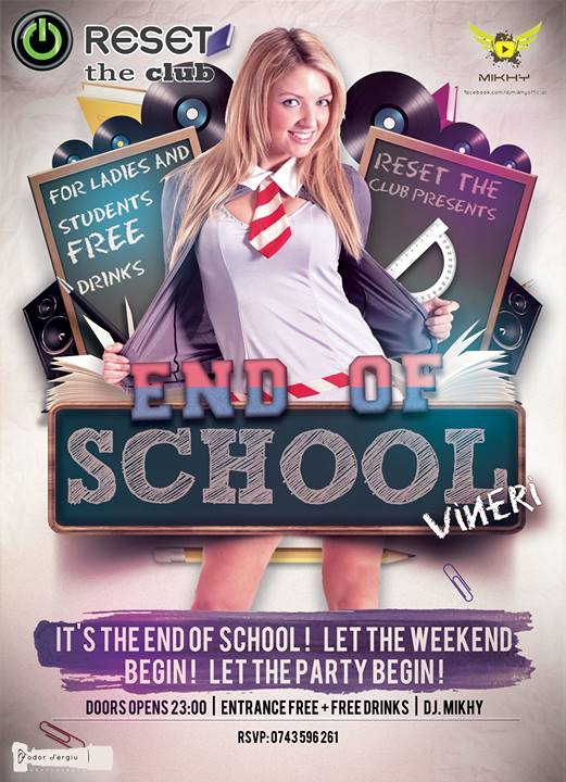 End of School @Reset The Club