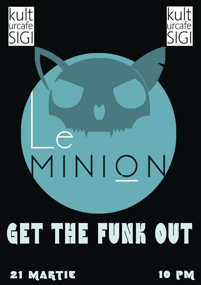 GET THE FUNK OUT!