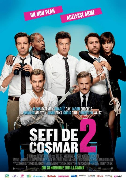 Sefi de cosmar 2 / Horrible Bosses 2 (Premiera)