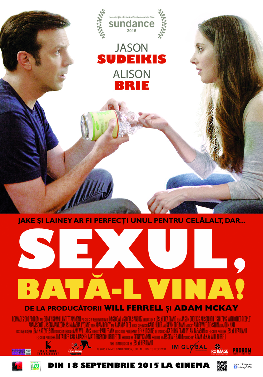 Sexul, bata-l vina! / Sleeping with Other People (Premiera)