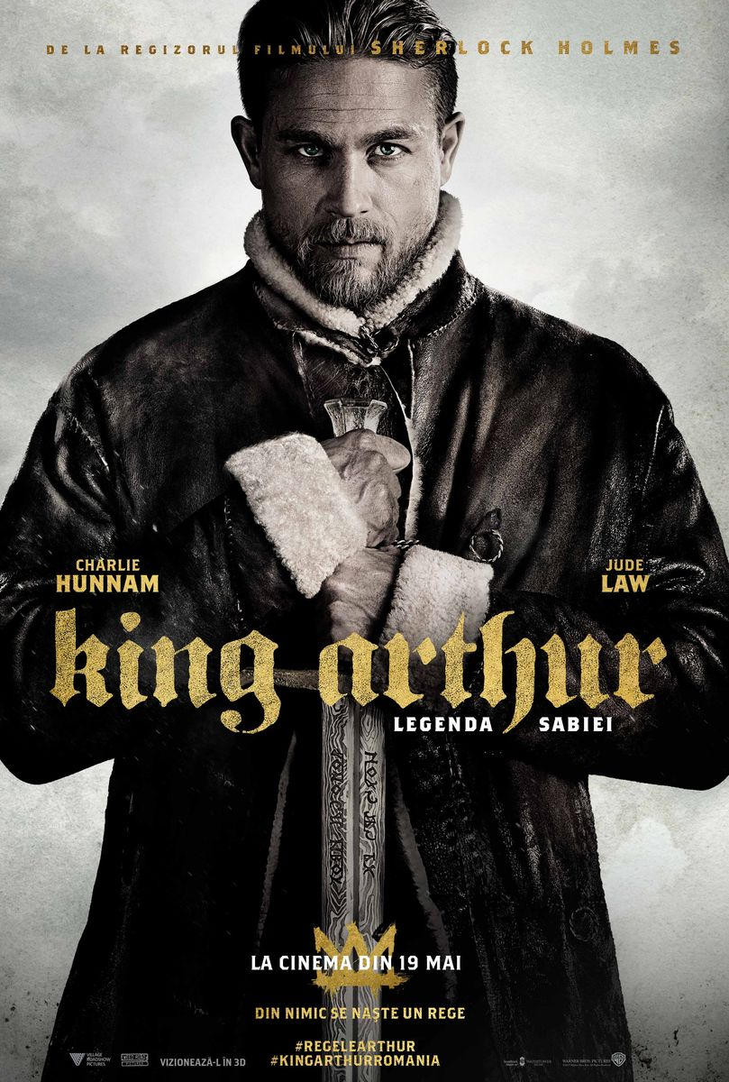 King Arthur: Legenda Sabiei – 3D / King Arthur: Legend of the Sword – 3D (Premieră)