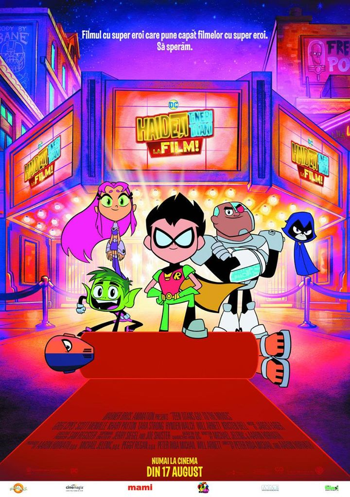 Teen Titans Go! To the Movies – Haideţi, Tineri Titani, la film!
