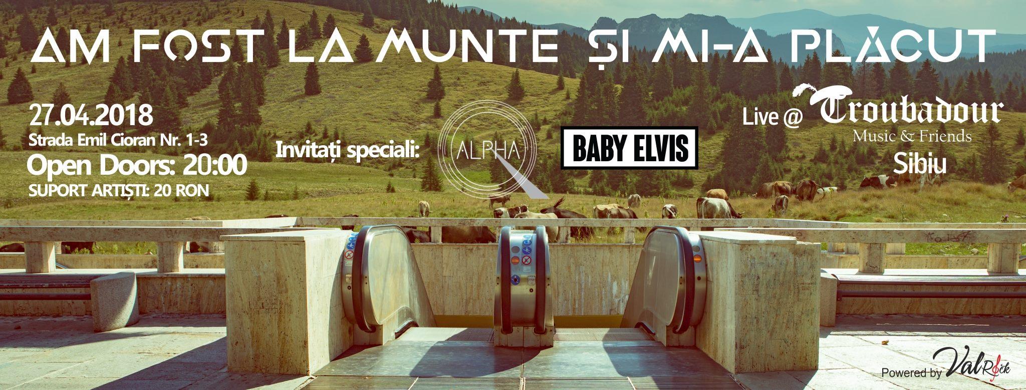 Am Fost La Munte Si Mi-a Placut / Sibiu / Troubadour / 27.04
